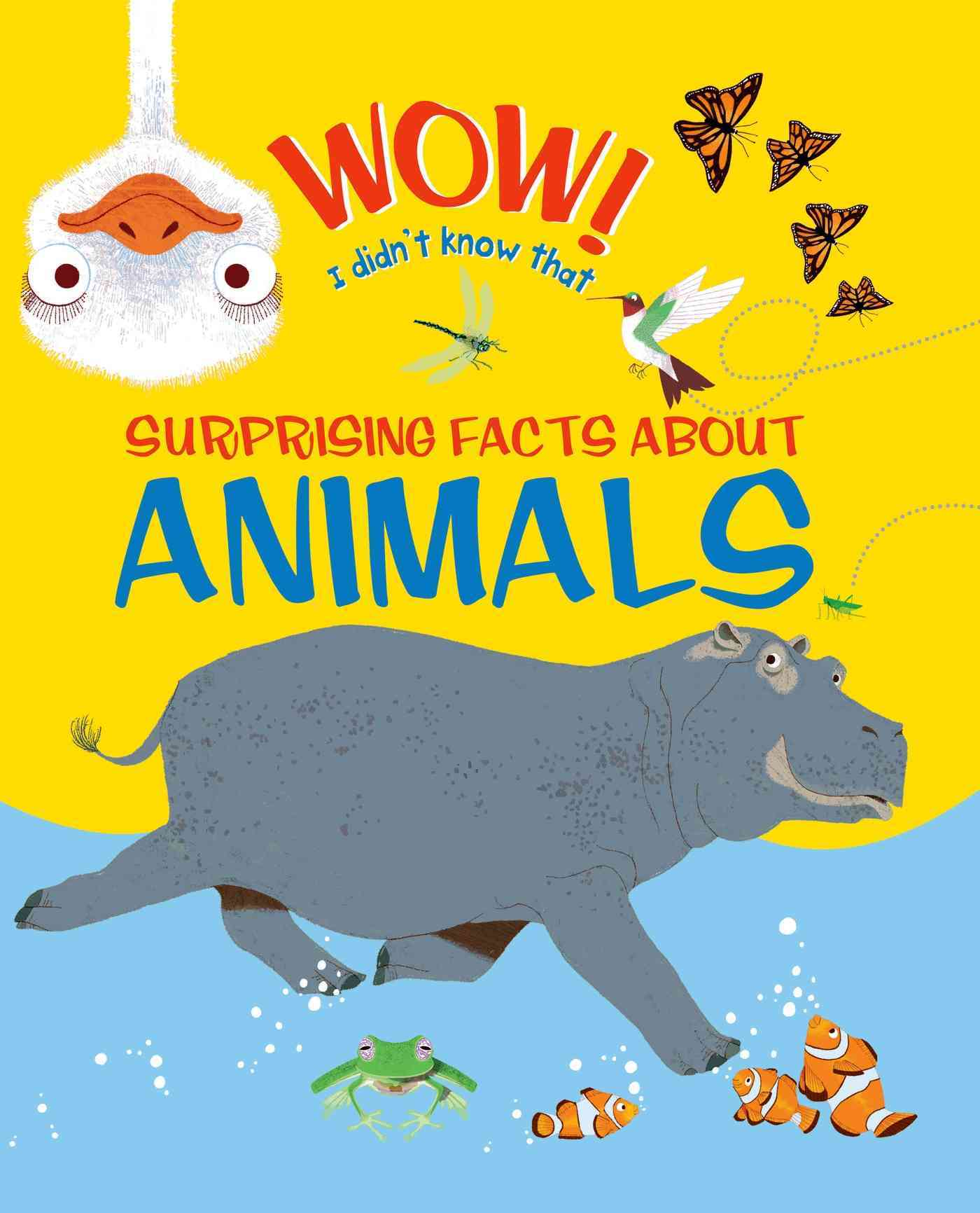 Wow, I Didn't Know That! Animals By Woodward, John/ Aspinall, Marc (ILT)/ Dods, Emma